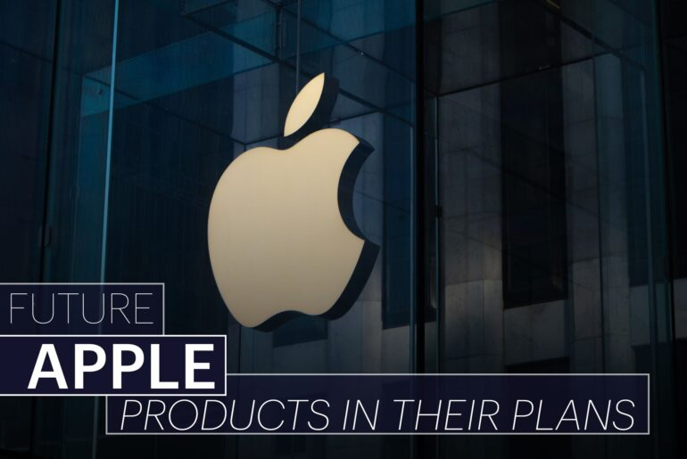 Upcoming Apple Products 2021 And Beyond