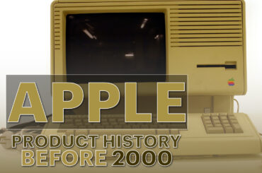 The Apple Products History Before 2000